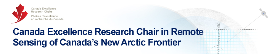 CERC - Canada Research Chair in Remote Sensing of Canada&rsquo;s New Arctic Frontier